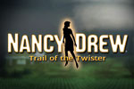 Download Nancy Drew - Trail of the Twister Game