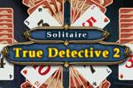 Download True Detective Solitaire 2 Game