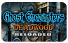 Download Ghost Encounters: Deadwood - Reloaded Game
